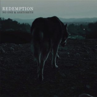 Redemption by Ashtoreth + No One